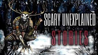 20 Scary & Unexplainble Stories