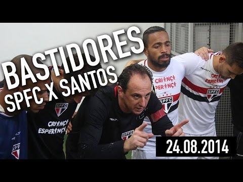 Bastidores SPFC: São Paulo FC 2x1 Santos - 24.08.2014