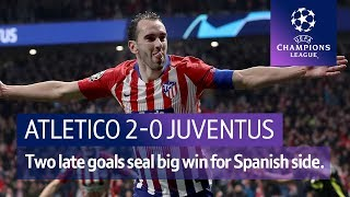Atletico Madrid vs Juventus (2-0) | UEFA Champions League Highlights