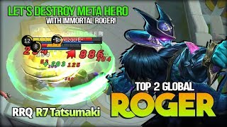 Perfect Play, Roger Beast Mode! RRQ R7 Tatsumaki Top 2 Global Roger - Mobile Legends