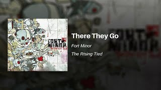 Watch Fort Minor There They Go video