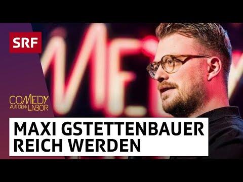 Maxi Gstettenbauer: Ich möchte nicht reich sein | Comedy aus dem Labor