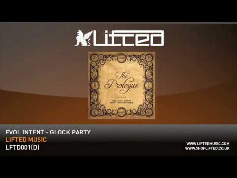 Evol Intent - Glock Party