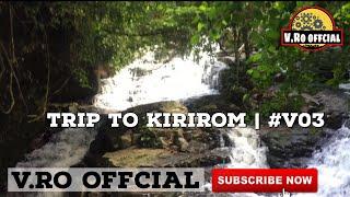 #V03 -គីរីរម្យ + ទឺកជ្រោះចំបក់ - kirirom + chom bok - khmer trip , khmer travel