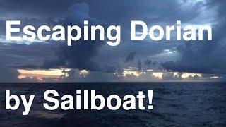 Escaping Hurricane Dorian, Evac Sailing, Freeport Bahamas. PART 2