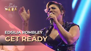 Ladies of Soul 2014 | Get Ready - Sweet Soul Music - Edsilia Rombley