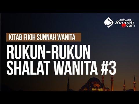 Rukun-Rukun Shalat Wanita #3 - Ustadz Ahmad Zainuddin Al-Banjary