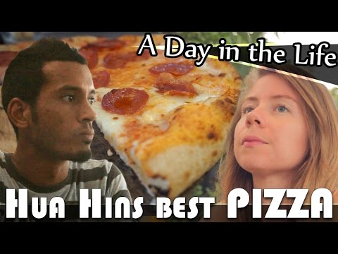 BEST PIZZA IN HUA HIN - LIVING IN THAILAND DAILY VLOG (ADITL EP252)