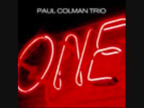 Paul Colman Trio - Run