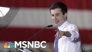 How Mayor Pete's Moments Are Translating Into Big Dollars | Deadline | MSNBC