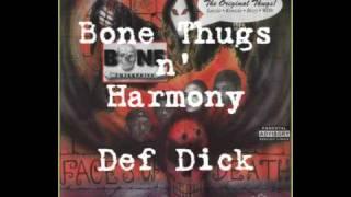 Watch Bone Thugs N Harmony Def Dick video