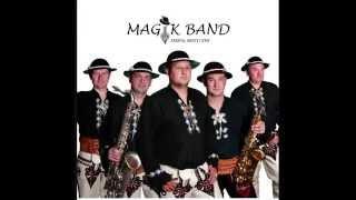 Magik Band - O miła moja