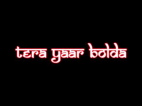 Tera Yaar Bolda - Dhol Mix