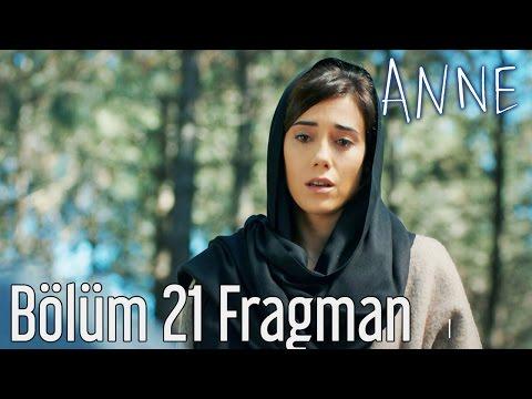 Anne 21. Bölüm Fragman