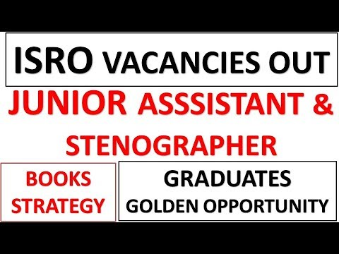 ISRO JUNIOR ASSISTANT VACANCIES OUT 2018|BOOKS|STRATEGY TO CRACK AN EXAM