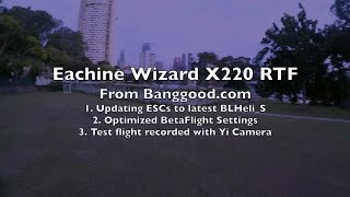 Eachine Wizard X220 RTF Review - Part 2/2