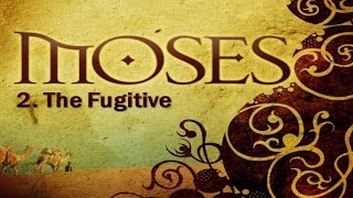 Video: Moses the Fugitive - Christadelphian 2/5