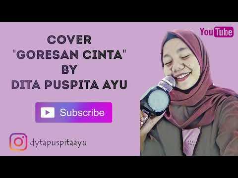 "Download Terbaru !! Cover ""Goresan Cinta"" Dita Puspita Ayu Mp4 baru"