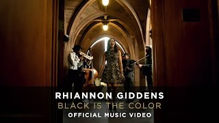 Rhiannon Giddens - Black Is the Color