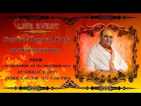 Sanskar  Live - Dr.sanjay Krishna Salil - Shrimad Bhagavat Katha - Gwalior (mp) - Day 3 video