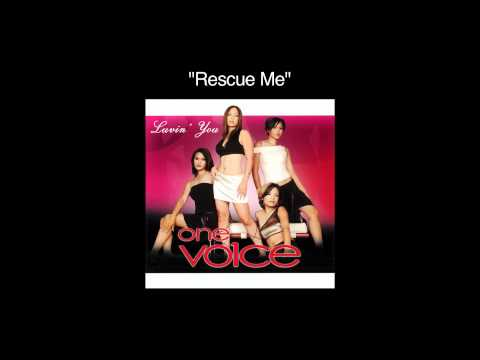 One Voice - Rescue Me