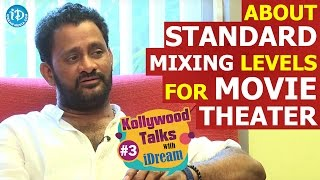 Resul Pookutty About Standard Mixing Levels For Movie Theater | Kollywood Talks With iDream