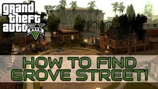 """Grand Theft Auto V: How to find Grove Street"" ""GTA 5 Grove Street location"""
