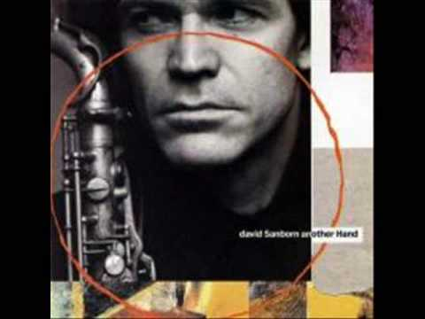 David Sanborn - First Song Music Videos