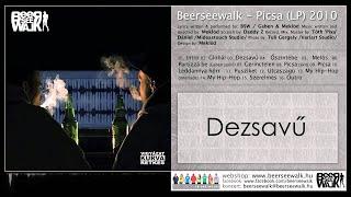 Beerseewalk - Dezsavű