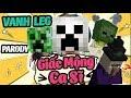 GIẤC MỘNG CA SĨ (Parody) - Vanh leg PHIÊN BẢN MINECRAFT PE thumbnail