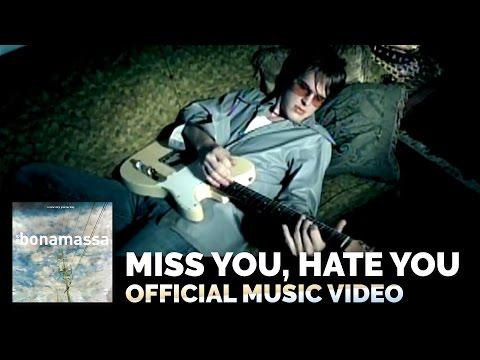 Joe Bonamassa - Miss You, Hate You