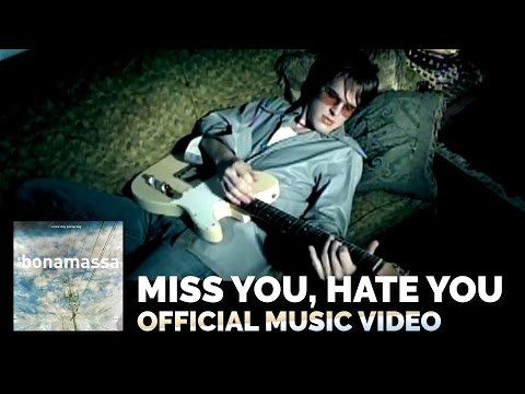Joe Bonamassa - Miss You Hate You