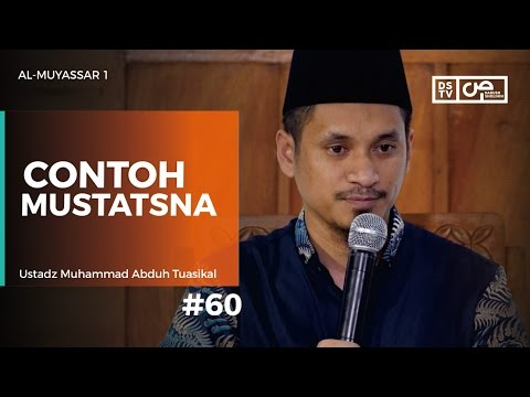 Al-Muyassar (60) : Contoh Mustatsna - Ustadz M Abduh Tuasikal