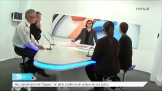 Le 7/8 Société – Commissariat de Trappes : un pôle psychosocial unique en son genre