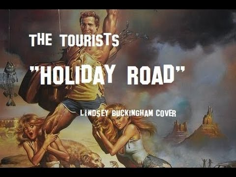 The Tourists - Holiday Road (National Lampoon's Vacation 30th Anniversary Cover Song)