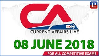 Current Affairs Live At 7:00 am | 08 June | SBI PO, SBI Clerk, Railway, SSC CGL 2018
