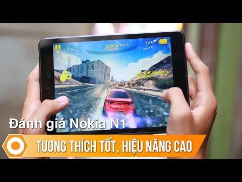 Đánh giá hiệu năng Nokia N1 - Mạnh mẽ, tương thích tốt.