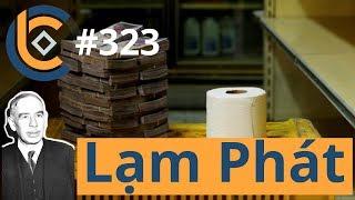 #323 - Căn Bản Về Lạm Phát  | Cryptocurrency | Tiền Kỹ Thuật Số | Tài Chính