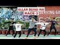 Allah Duhai Hai Song Video - Race 3 | G.S. INSTITUTE choreograpy