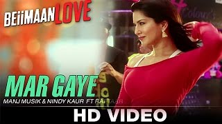 Mar Gaye Video Song - Beiimaan Love - Sunny Leone -Manj Musik & Nindy Kaur - Song Review