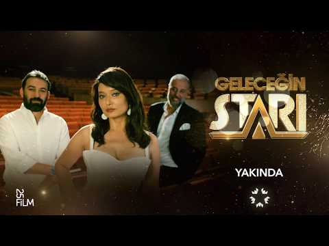 Geleceğin Starı yakında Star'da başlıyor