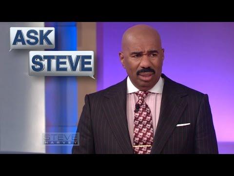 Ask Steve: You Look All Scary    STEVE HARVEY
