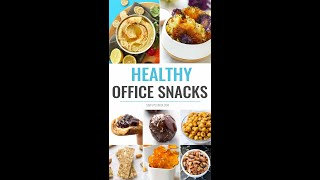 Healthy Snacks for Office