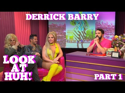 DERRICK BARRY on LOOK AT HUH! Part 1