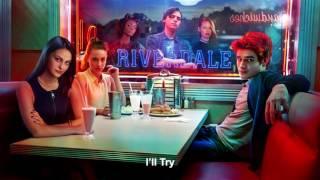 Watch Riverdale Cast Ill Try feat Kj Apa video