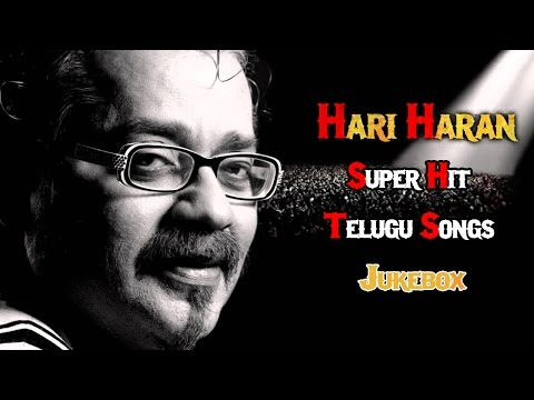 Singer HariHaran Super Hit Telugu Songs Collection || Back To Back Video Songs Jukebox