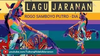 download lagu Mp3 Lagu Jaranan Rogo Samboyo Putro - Dia gratis