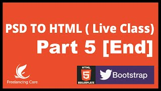 PSD to HTML with HTML5 Boilerplate & Bootstrap 3 - LIVE Part -6 [Bangla]
