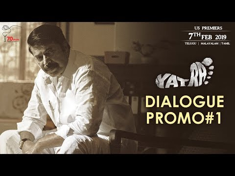 Yatra Movie Dialogue Promo 1 | Mammootty | YSR Biopic | Mahi V Raghav | 70mm Entertainments