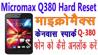 [Hindi] How To Hard Reset Micromax Canvas Spark Q380 | Unlock Pattern Password